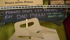 Friends Don't Let Friends Eat Bad Pizza